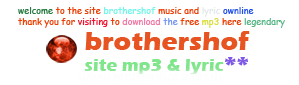 brothershof free mp3 & lyric ownline